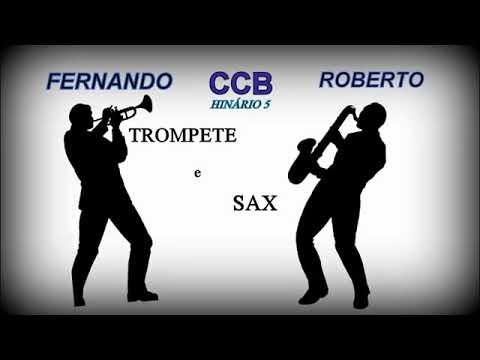 Xxx Mp4 HINOS CCB TOCADOS TROMPETE E SAX Fernando E Roberto Volume III 3gp Sex