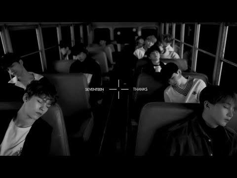 SEVENTEEN - THANKS  (華納official HD 高畫質官方中字版)