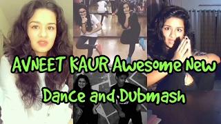Avneet Kaur Awesome New Musicallys/Dubmash    Avneet Kaur Dance