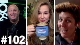 #102 HOLLYWOOD TRUMP TANTRUMS! Alex Jones, Sally Kohn and Cassie Jaye   Louder With Crowder