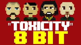 Toxicity [8 Bit Cover Tribute to System of a Down] - 8 Bit Universe
