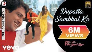 Dil Ne Phir Yaad Kiya - Dupatta Sambhal Ke Video | Govinda