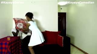 KAYEYE SERIES EPISODE 25 - Kayeye and the cheating slay queen