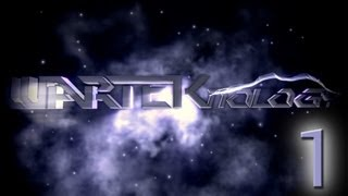 WaRTeK'nology - Episode 1 by Furran