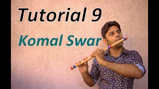 Divine Bansuri - Tutorial 9 - Komal Swar ( Half Notes ) in Bansuri - Flute Lessons Beginner Basics