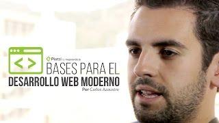 Bases para el desarrollo web moderno