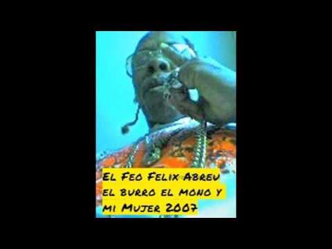 Xxx Mp4 El Feo Felix Abreu El Burro El Mono Y Mi Mujer 2007 3gp Sex