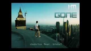 I'M GONE - Shahriar feat. Bishal