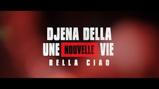 UNE NOUVELLE VIE (BELLA CIAO) LA CASA DE PAPEL (French / Italian) Djena Della