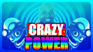 Crazy Power