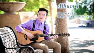 Xy Lee - Hmong New song ''Hlub Tsis Muaj Nqis''