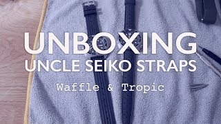 UNBOXING: Uncle Seiko Waffle & Tropic