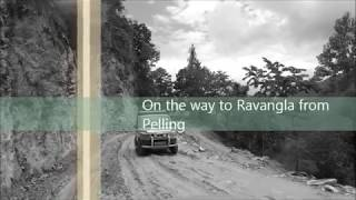 Ravangla Vlog 2017 | Things to do at Ravangla