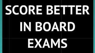 Shortcut Ways To Score Better Marks In Board Exams