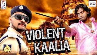 Violent Kaalia - Dubbed Hindi Movies 2016 Full Movie HD l Adhi Lokesh, Neeta