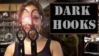 Forging hooks in the dark