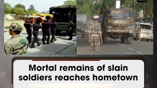 Mortal remains of slain soldiers reaches hometown - Rajasthan News