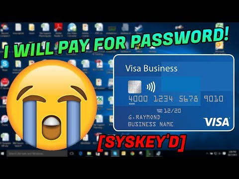 SYSKEYING a scammer He wants to pay me for the password SYSKEY D