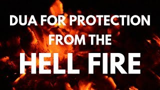 Dua for Protection from The HELL FIRE | Mufti Menk