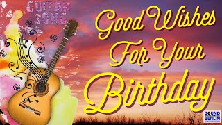 Happy Birthday Song for Adults ❤️ NEW Good Wishes for your Birthday Song Country Style for Whatsapp