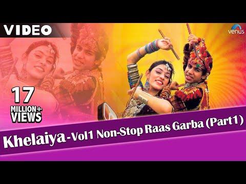Xxx Mp4 Khelaiya Vol 1 Non Stop Raas Garba Part 1 Latest Dandiya Songs Video Songs 3gp Sex
