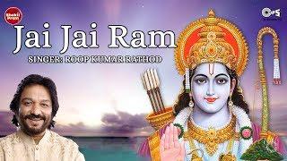 Jai Jai Ram Jai Shri Ram Do Akshar Ka Pyara Naam by Roop Kumar Rathod - Ram Bhajan