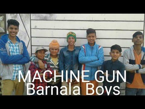 Xxx Mp4 MACHINE GUN Barnala Boys ਮਸ਼ੀਨ ਗੱਨ ਬਰਨਾਲਾ ਬੌਇਜ By Lovey Barnala And Friends 3gp Sex
