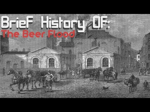 A Brief History of: The London Beer Flood
