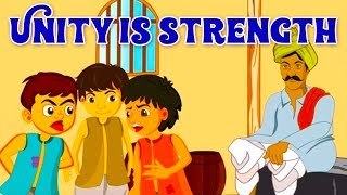 Unity Is Strength Story In English - English Stories For Kids | Moral Stories In English