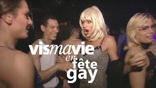 Les soirées gay, ça ressemble à quoi? - Vis ma vie