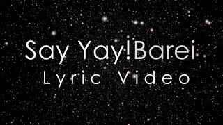 Barei - Say Yay! | Lyric Video