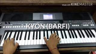 KYON | BARFI | Instrumental | By SHAAN |