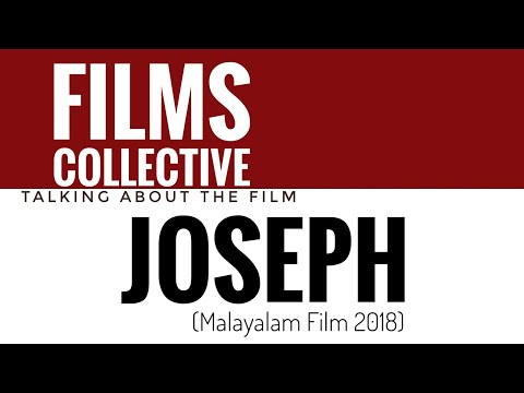 Joseph | Malayalam Film 2018 | Talking About The Film | Films Collective