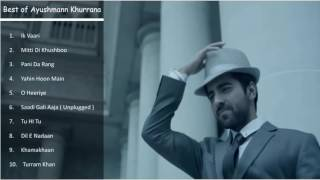 Ayushman Khurana Best Songs   Top & Latest Ayushman Khurana Songs Jukebox   October 2016