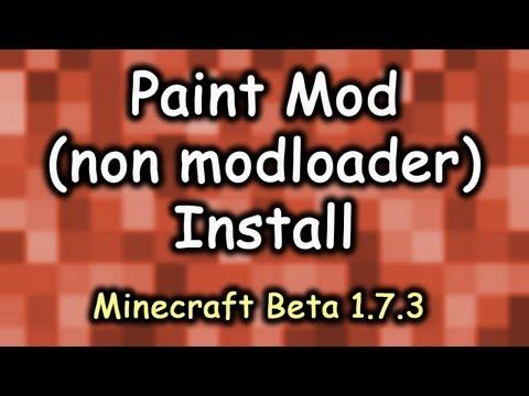 Minecraft Paint Mod non modloader Install for Minecraft Beta 1.7.3