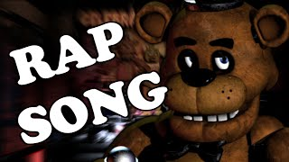 FIVE NIGHTS AT FREDDY'S RAP SONG!