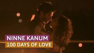 'Ninne Kanum' 100 Days of Love - Official Full Video Song HD   Kappa TV