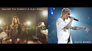 Let Me Love You (Mashup) - Justin Bieber / Against the Current & Alex Goot