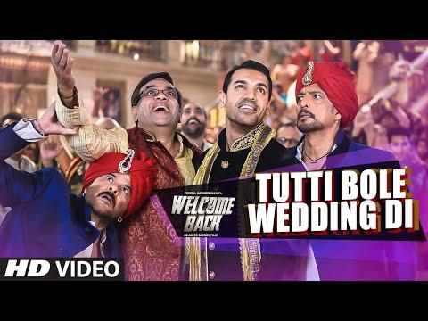 Tutti Bole Wedding Di VIDEO Song - Meet Bros & Shipra Goyal | Welcome Back | T-Series