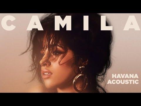 Camila Cabello - Havana (Acoustic)