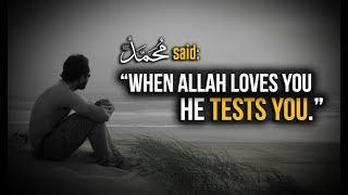 When Allah Loves You!