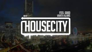 VAVO & Alaris - Feel Good
