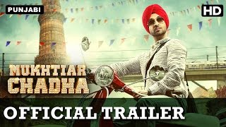 Mukhtiar Chadha (Official Trailer with English Subtitle) | Diljit Dosanjh, Oshin Brar