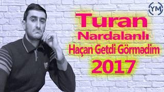 Turan Nardalanli - Hacan Getdi Gormedim