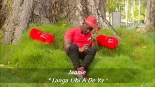 Jannie : ♪♫ Mi Wani Kengi ♪♫