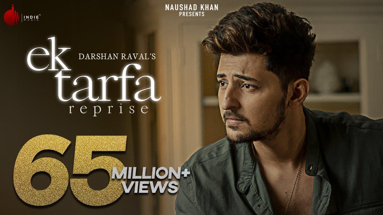 Ek Tarfa Reprise - Darshan Raval || Romantic Song 2020 | Indie Music Label