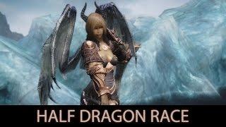 SEXY AND STRONG - Skyrim Mods - Half Dragon Race. [60FPS 1080p]