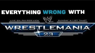Episode #325: Everything Wrong With WWE WrestleMania 23