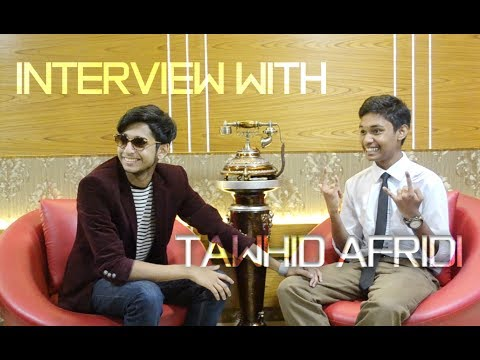 Interview with Tawhid Afridi