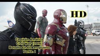 ▼Team Iron Man .Vs. ▼Team Cap. 'Aeropuerto Batalla'.  En Español y  HD. Civil War (2016)